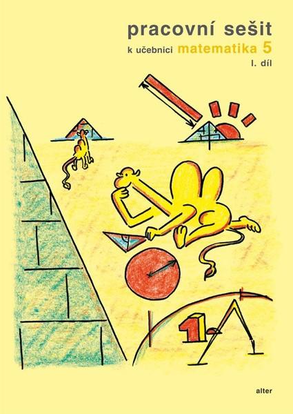 Pracovní sešit k učebnici Matematika 5. ročník 1. díl