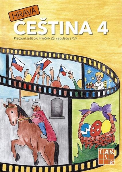 Hravá čeština 4 - Pracovní sešit pro 4. ročník ZŠ