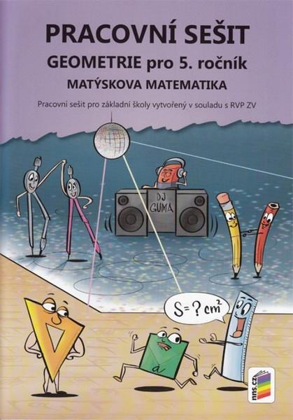 Matýskova matematika pro 5.r. ZŠ - Geometrie Pracovní sešit