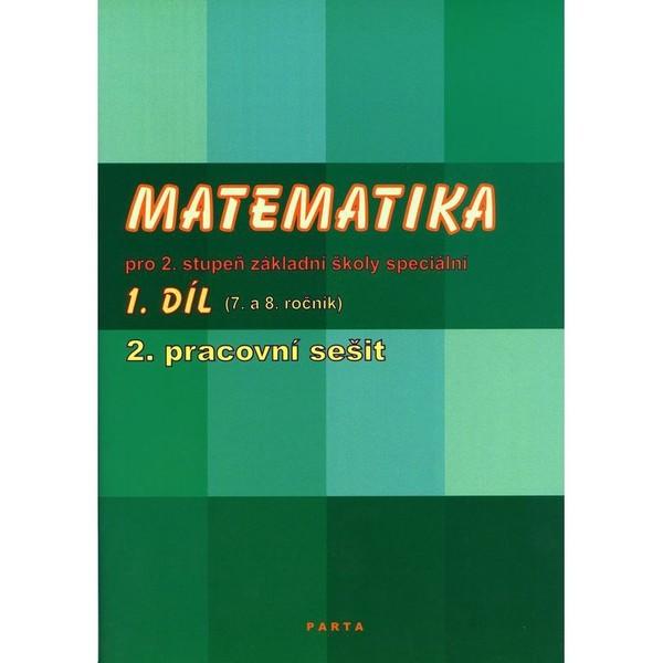 Matematika pro 2. stupeň ZŠ speciální 1.díl 2.pracovní sešit