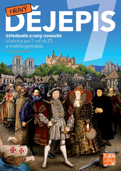 Hravý dějepis 7 - Středověk a raný novověk (učebnice)