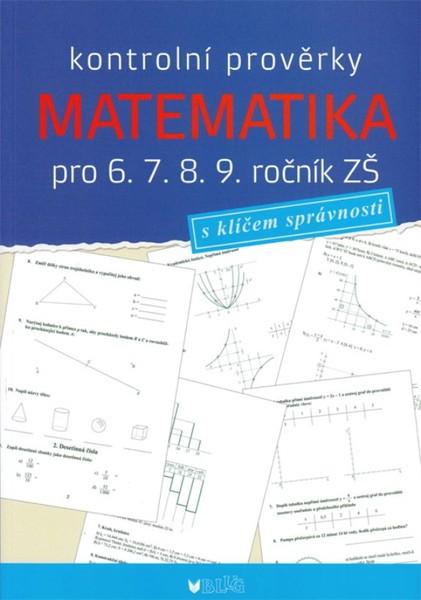 Matematika - kontrolní prověrky pro 6. 7. 8. 9. ročník ZŠ