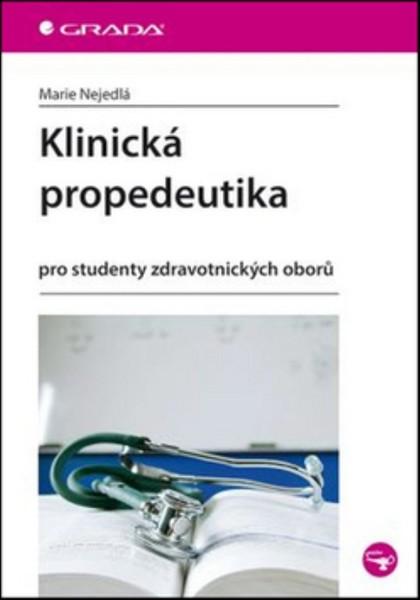 Klinická propedeutika pro studenty zdravotnických oborů