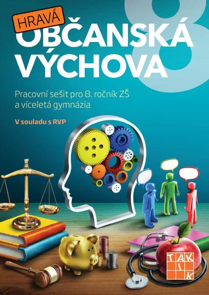 Hravá občanská výchova 8 - Pracovní sešit pro 8.r. ZŠ