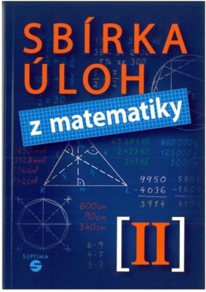 Sbírka úloh z matematiky II pro základní školy praktické