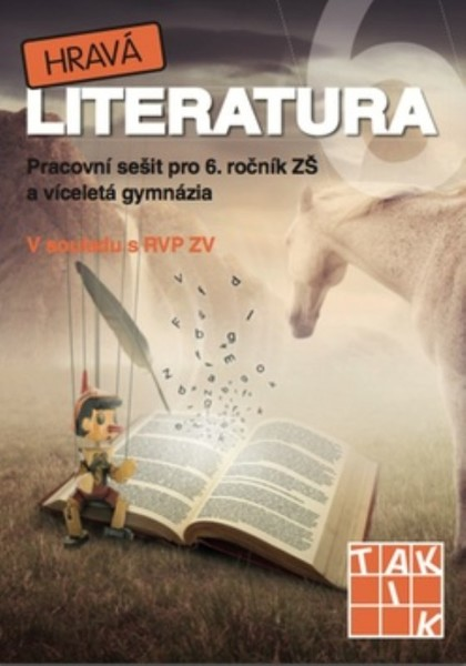 Hravá literatura 6 - Pracovní sešit