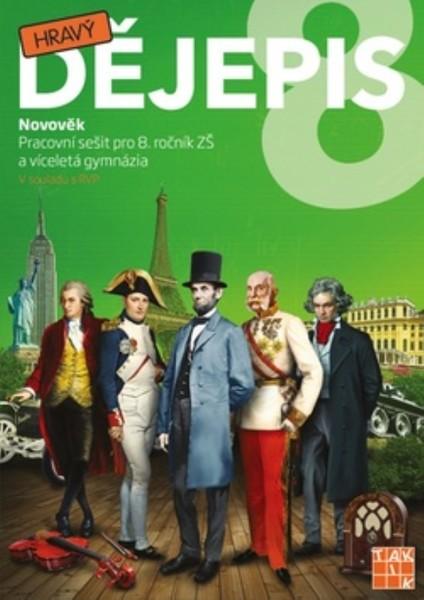 Hravý dějepis 8 - Novověk (pracovní sešit)