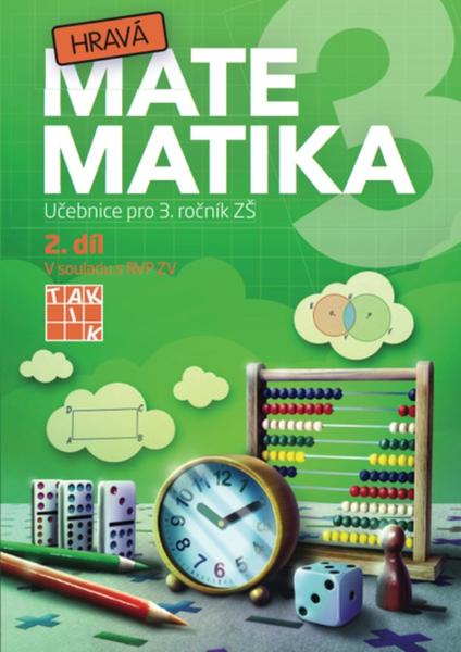 Hravá matematika 3.r. 2.díl (Učebnice pro 3. ročník ZŠ)