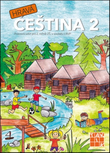 Hravá čeština 2 - Pracovní sešit pro 2. ročník ZŠ