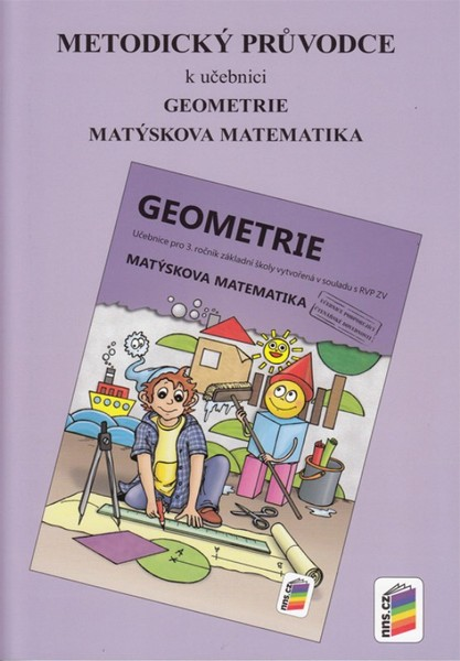 Matýskova matematika pro 3.r. ZŠ - Geometrie - metodický průvodce