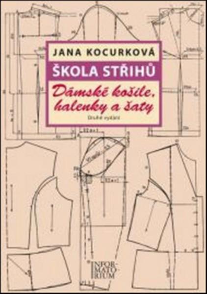 Škola střihů - Dámské košile, halenky a šaty