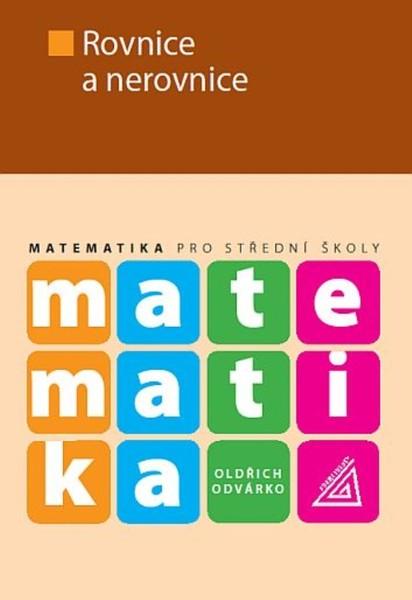Matematika pro SOŠ - Rovnice a nerovnice