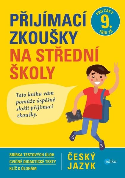 Přijímací zkoušky na střední školy - český jazyk