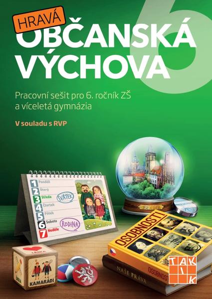 Hravá občanská výchova 6 - Pracovní sešit pro 6.r. ZŠ