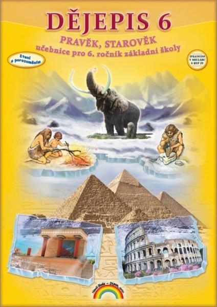 Dějepis 6.r. Pravěk, starověk (učebnice)