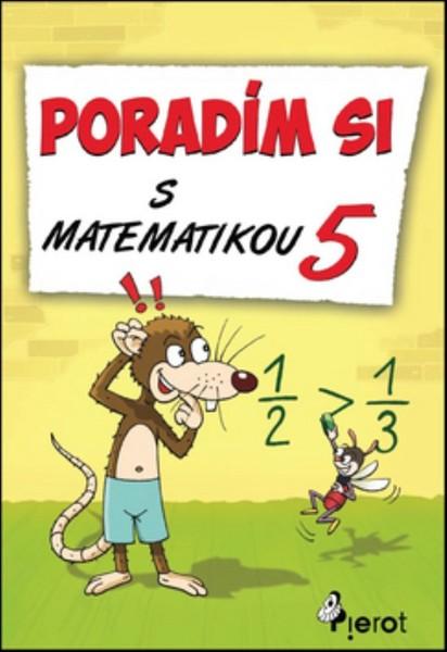 Poradím si s matematikou 5 (pro 5.ročník ZŠ)