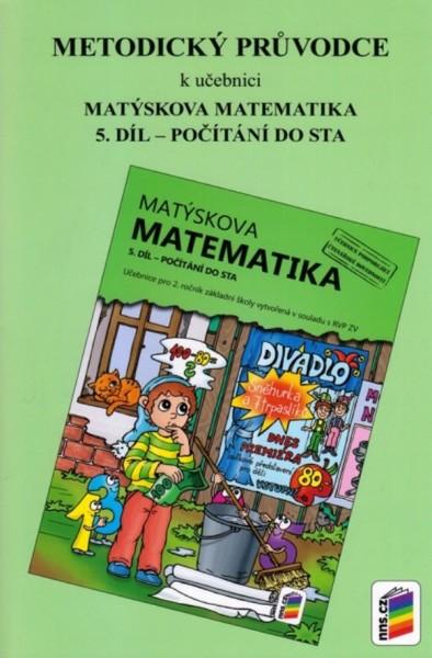Matýskova matematika 2.r. 5.díl - Metodický průvodce
