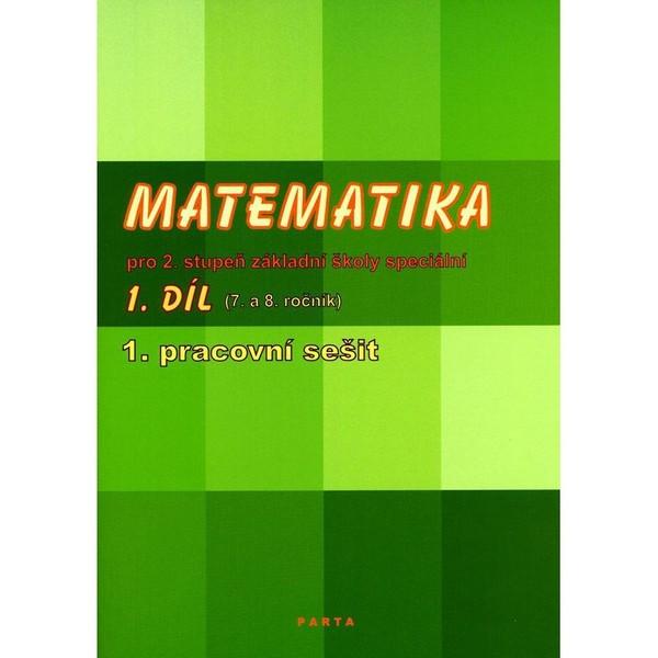 Matematika pro 2. stupeň ZŠ speciální 1.díl 1.pracovní sešit