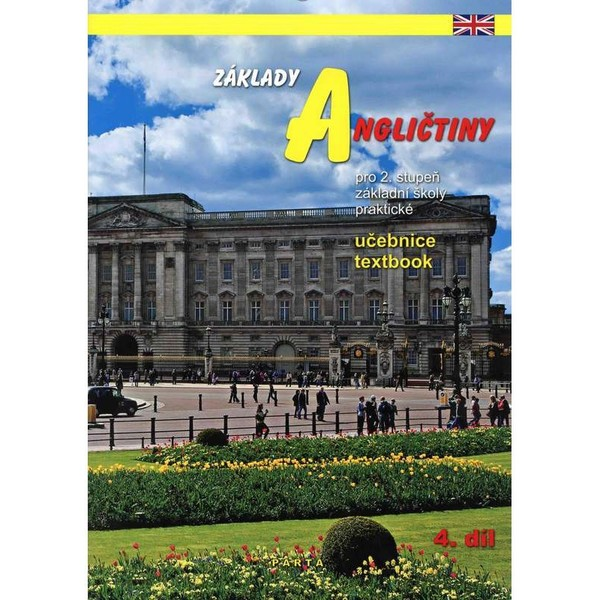 Základy angličtiny 4.díl - učebnice pro 2. stupeň ZŠ praktické