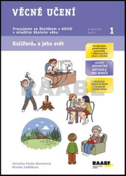 Věcné učení - Pracujeme se školákem s ADHD v mladším školním věku