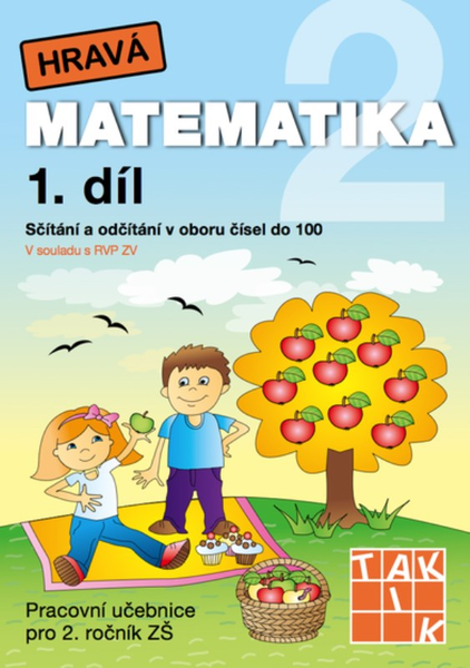 Hravá matematika 2.r. 1.díl (Pracovní učebnice pro 2.r. ZŠ)