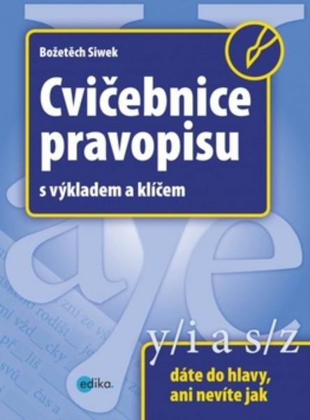 Cvičebnice pravopisu s výkladem a klíčem