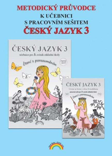 Český jazyk 3.r. ZŠ - Čtení s porozuměním - metodický průvodce