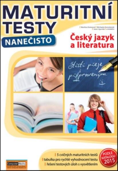 Maturitní testy nanečisto - Český jazyk a literatura