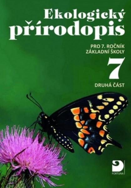 Ekologický přírodopis 7.r. 2.část (nové vydání)