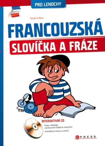 Francouzská slovíčka a fráze pro lenochy + CD