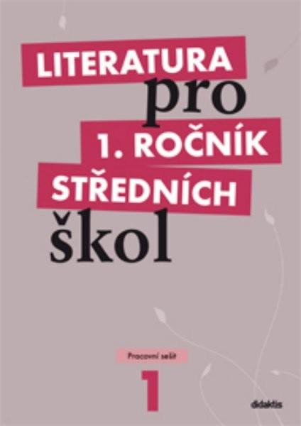 Literatura pro 1.ročník středních škol - Pracovní sešit