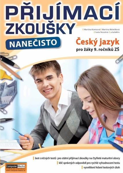 Přijímací zkoušky nanečisto Český jazyk pro žáky 9. ročníků ZŠ