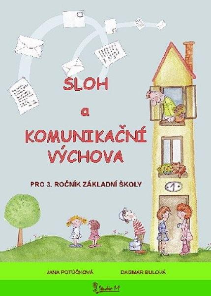 Sloh a Komunikační výchova pro 3. ročník ZŠ