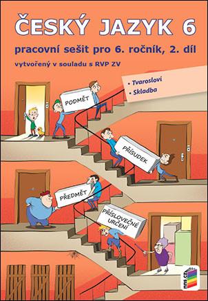 Český jazyk 6.r. pracovní sešit 2. díl