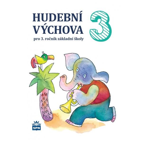 Hudební výchova 3.r. ZŠ - učebnice (3.vydání)