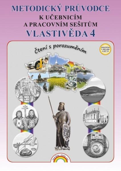 Vlastivěda 4.r. - Metodický průvodce k učebnicím a pracovním sešitům