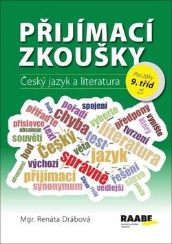 Přijímací zkoušky Český jazyk a literatura pro 9.ročník