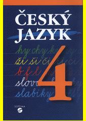 Český jazyk pro 4. ročník ZŠ praktické - Učebnice