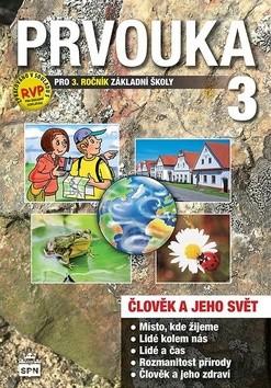 Prvouka 3.ročník ZŠ - Člověk a jeho svět - Učebnice (nová řada dle RVP)