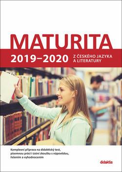 Maturita 2019 - 2020 z českého jazyka a literatury