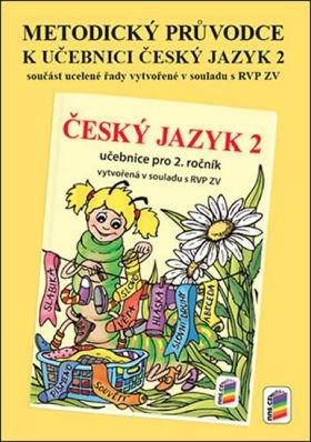 Český jazyk 2.r. - Metodický průvodce (nová řada v souladu s RVP ZV)