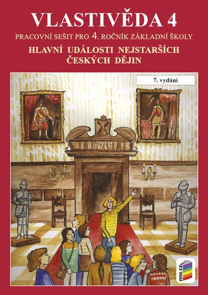 Vlastivěda 4.r. - Hlavní události nejstarších českých dějin - pracovní sešít