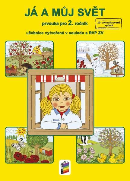 Já a můj svět - Prvouka pro 2.r. - učebnice (nová řada dle RVP ZV)