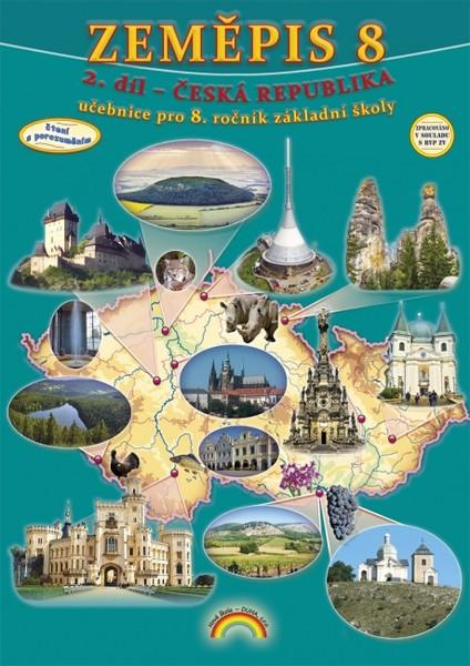 Zeměpis 8.r. 2.díl - Česká republika (Čtení s porozuměním)
