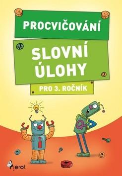 Procvičování - Slovní úlohy pro 3.ročník