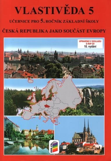 Vlastivěda 5.r. - Česká republika jako součást Evropy - učebnice