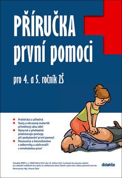 Příručka první pomoci pro 4. a 5. ročník ZŠ