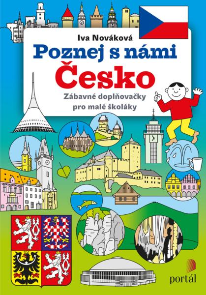 Poznej s námi Česko - Zábavné doplňovačky pro malé školáky
