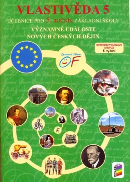 Vlastivěda 5.r. - Významné události nových českých dějin - učebnice