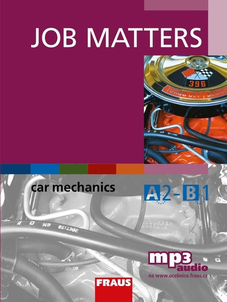 Job Matters - Car Mechanics - učebnice